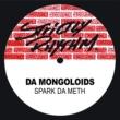 Da Mongoloids Spark Da Meth