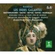Jean-François Paillard Rameau : Les Indes galantes