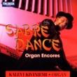 Kalevi Kiviniemi Sabre Dance - Organ Encores