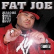 Fat Joe Jealous Ones Still Envy (J.O.S.E)