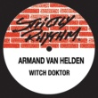 Armand Van Helden Witch Doktor
