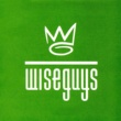 Wiseguys Tell Me Why