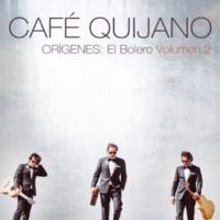 Cafe Quijano No me reproches