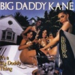 Big Daddy Kane It's A Big Daddy Thing