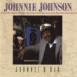 Johnnie Johnson Johnnie B. Bad
