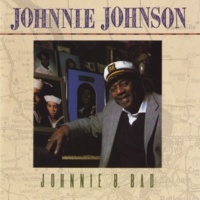 Johnnie Johnson Baby What's Wrong