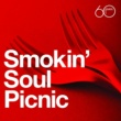 Various Artists Atlantic 60th: Smokin' Soul Picnic