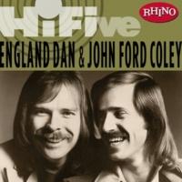England Dan & John Ford Coley It's Sad To Belong (Single Version)