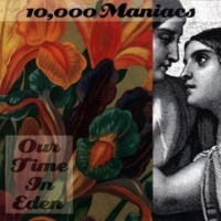 10,000 Maniacs I'm Not The Man