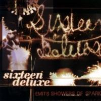 Sixteen Deluxe No Shock (In Bubble)
