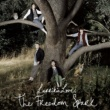 Larrikin Love The Freedom Spark [Special Edition] (I tunes Exclusive)