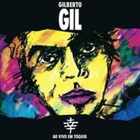 Gilberto Gil Vamos Fugir (Ao Vivo)