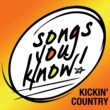 Various Artists Songs You Know - Kickin' Country