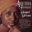 Aretha Franklin More Gospel Greats