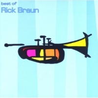 Rick Braun A Very Good Thing