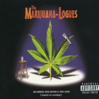 The Marijuana-Logues Dumb Off