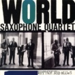 World Saxophone Quartet Rhythm & Blues