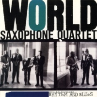 World Saxaphone Quartet Try A Little Tenderness