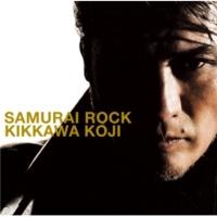 吉川晃司 SAMURAI ROCK