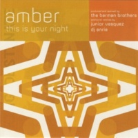 Amber This Is Your Night (Junior's Sunday Night Bump Mix)
