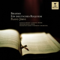 """Paavo Järvi Ein deutsches Requiem, Op.45: IV. """"Wie lieblich sind deine Wohnungen (Mässig bewegt)"""""""