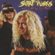 Surf Punks Oh No! Not Them Again