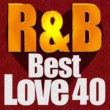 Tynisha Keli R&B BEST - LOVE 40