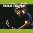 Richard Thompson Live From Austin TX