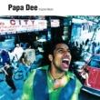 Papa Dee Original Master