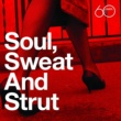 Various Artists Atlantic 60th: Soul, Sweat And Strut