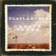 The Flatlanders The Odessa Tapes