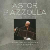 Astor Piazzolla Tres tangos for bandoneon and orchestra: Allegro molto marcato