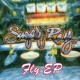 Sugar Ray Fly EP