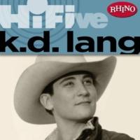 k.d.lang & The Reclines Trail Of Broken Hearts
