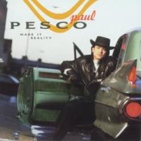 Paul Pesco Let's Get 2 It