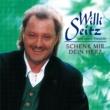 Willi Seitz Schenk Mir Dein Herz