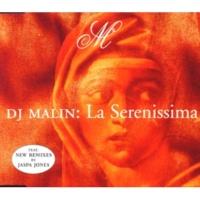 D.J. Malin La Serenissima - Radio Edit