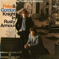 Peter And Gordon The Knight In Rusty Armour (2011 - Remaster;Stereo)