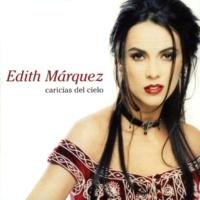 Edith Márquez Acostúmbrame al cielo