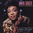 Anita Baker Same Ole Love [365 Days A Year]