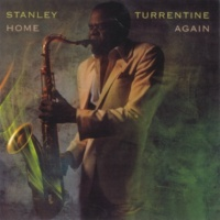Stanley Turrentine I'll Be There