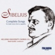 Ylioppilaskunnan Laulajat - YL Male Voice Choir Sibelius: Complete Male Choir Works