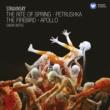 Sir Simon Rattle Stravinsky: The Rite of Spring, Petrushka, The Firebird & Apollo