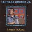 Santiago Jimenez, Jr. Corazon de Piedra (Ranchera)