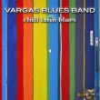 Vargas blues band Chill Out (Sacalo)