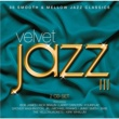 Various Artists VELVET JAZZ III
