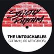 The Untouchables Go Bah! (Los Africanos)