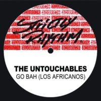 The Untouchables Go Bah! (Los Africanos) [Muthafuckin Mastermix]