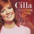 Cilla Black Something Tells Me [Single] (Single)