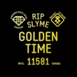 RIP SLYME GOLDEN TIME
